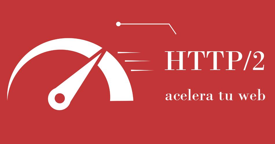 http2 acelera las páginas web